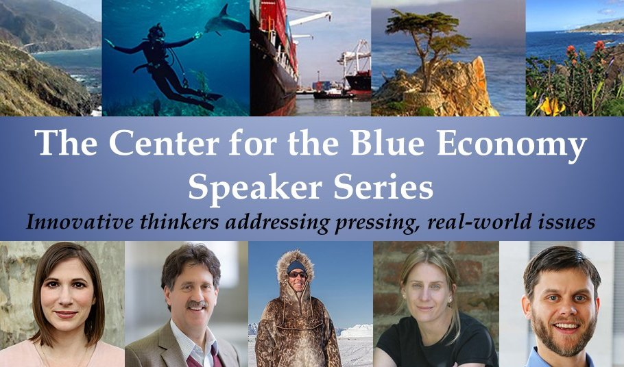Center for the Blue Economy Speaker Series Fall 2018 Header, shows pictures of a few of the speakers