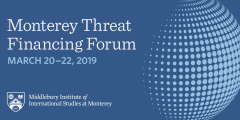 Monterey Threat Financing Forum