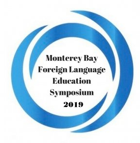 Monterey Bay Foreign Language Education Symposium 2019