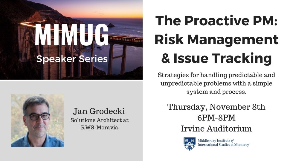 MIMUG - The Proactive PM: Risk Management & Issue Tracking