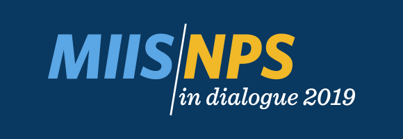 Monterey Security Dialogue 2019: A MIIS-NPS Partnership featuring keynote speaker Secretary of the Navy The Honorable Richard V. Spencer.