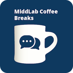 Coffee mug with conversation bubbles on it beneath the text MiddLab Coffee Breaks