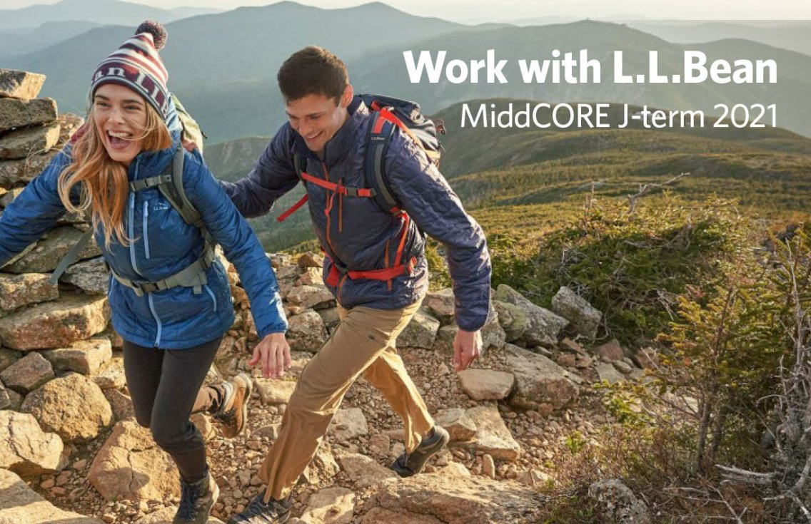 Work with L.L.Bean this Jterm in MiddCORE