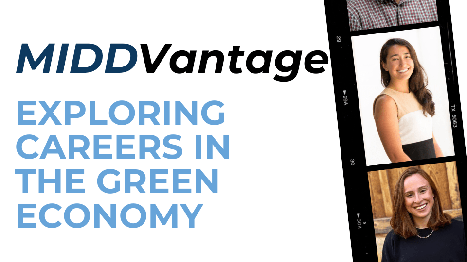 MIDDVantage: Exploring Careers in the Green Economy Header