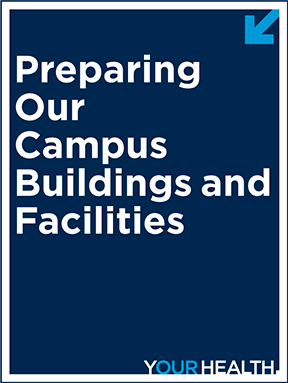 Preparing our campus buildings and facilities
