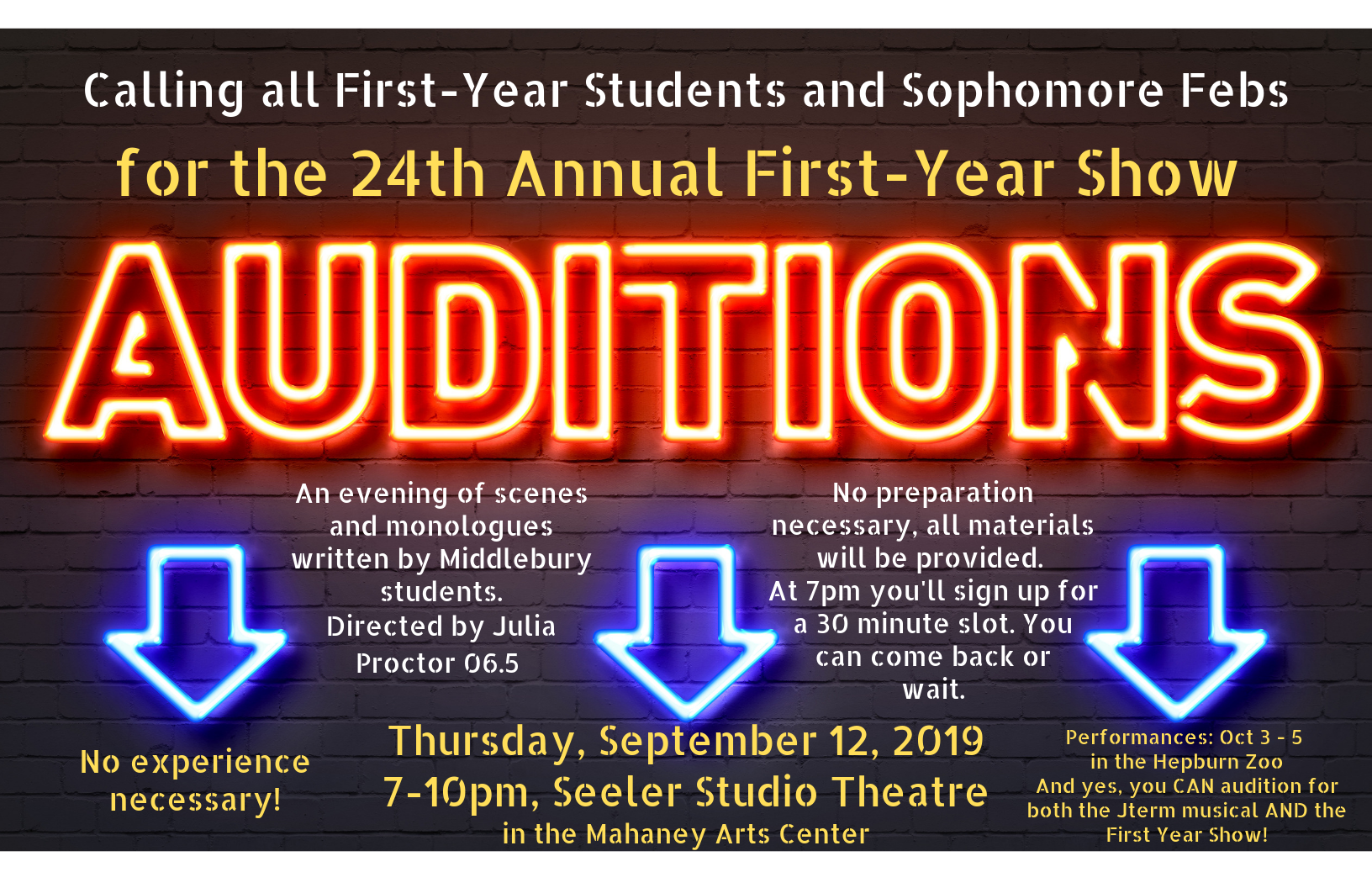 Auditions for the 24th Annual First-Year Show